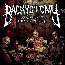 Backyotomy ‎– Gateway to Pestilence