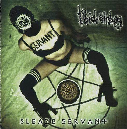 Libido Airbag – Sleaze Servant