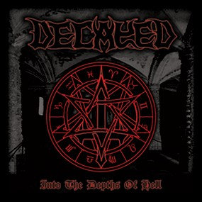 Decayed – Into the Depths of Hell
