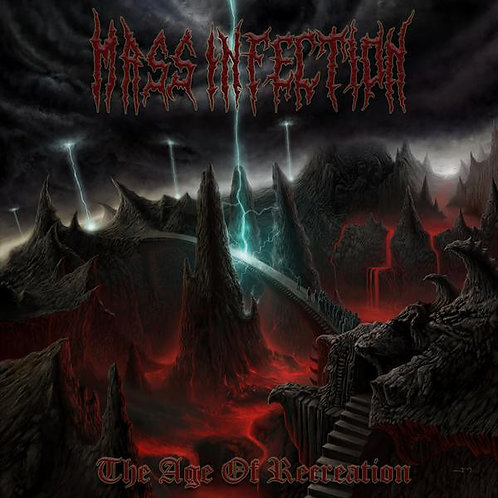 Mass Infection – The Age of Recreation