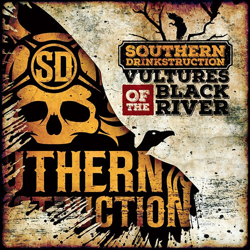 Southern Drinkstruction ‎– Vultures of the Black River