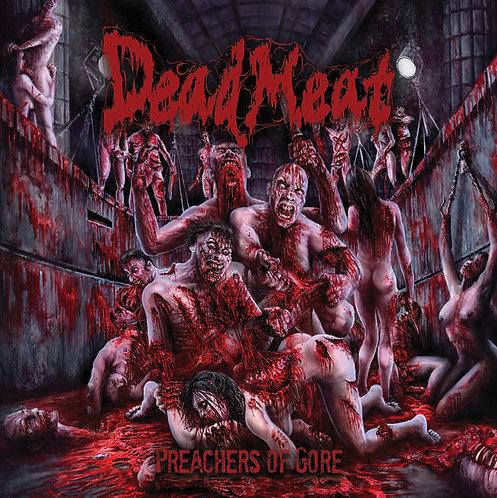 Dead Meat – Preachers of Gore