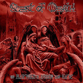 Scent of Death – Of Martyrs's Agony and Hate