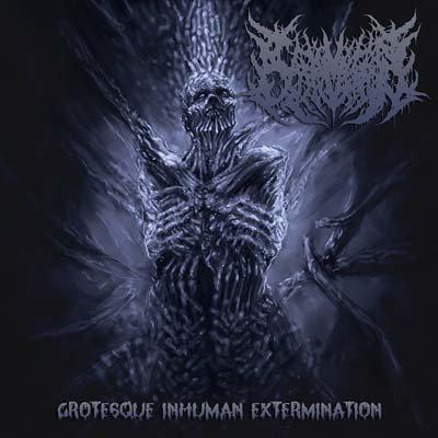 Carnivorous Eyaculation – Grotesque Inhuman Extermination