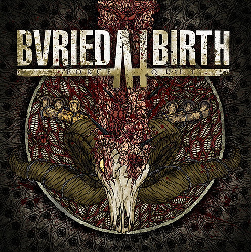 Buried at Birth ‎– Force/Quit