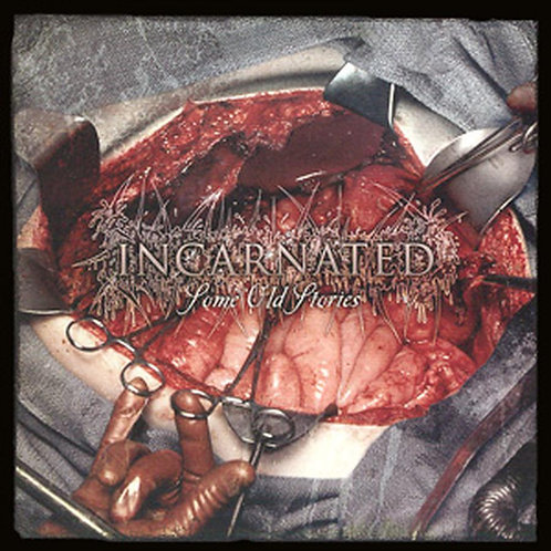 Incarnated – Some Old Stories