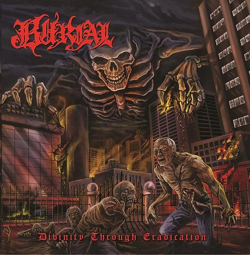 Burial – Divinity Through Eradication