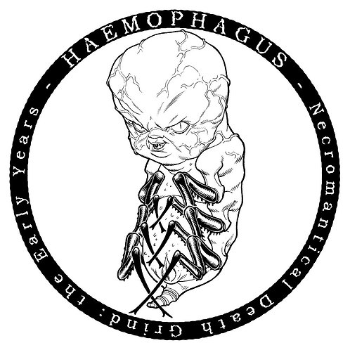 Haemophagus ‎– Necromantical Death Grind : The Early Years