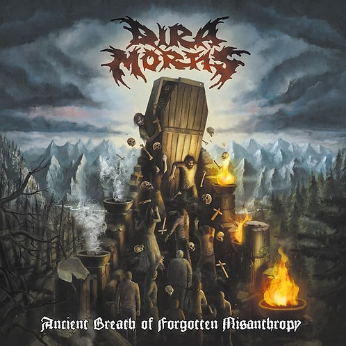 Dira Mortis – Ancient Breath of Forgotten Misanthropy