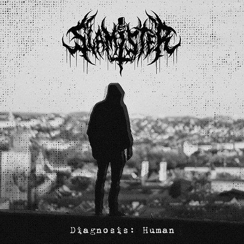 Slamister – Diagnosis: Human