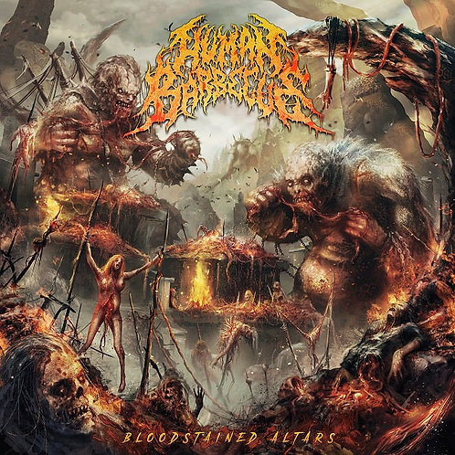 Human Barbecue – Bloodstained Altars