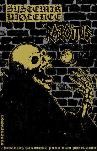 Systemik Viølence / Rajoitus – Portuguese Swedish Hardcore Punk Raw... (Cass)