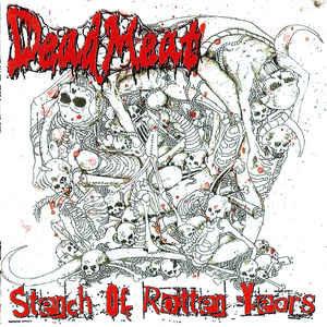 Dead Meat – Stench of Rotten Years