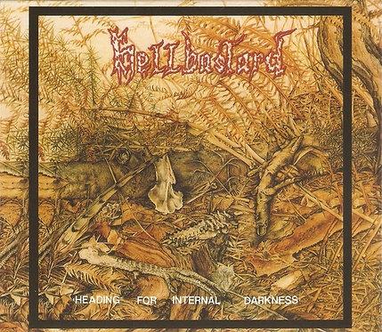 Hellbastard – Heading for Internal Darkness