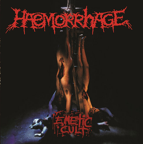 Haemorrhage ‎– Emetic Cult