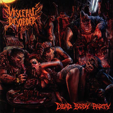 Visceral Disorder ‎– Dead Body Party