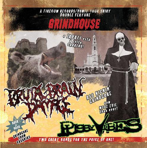 Pussyvibes / Brutal Brain Damage – Grindhouse