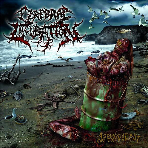Cerebral Incubation ‎– Asphyxiating on Excrement