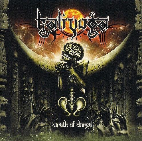 Kali Yuga – Wrath Of Durga