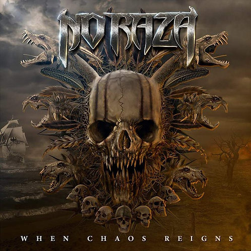No Raza ‎– When Chaos Reigns