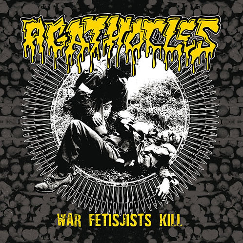 Agathocles / Psychoneurosis ‎– War Fetisjists Kill / Grind Ressurection