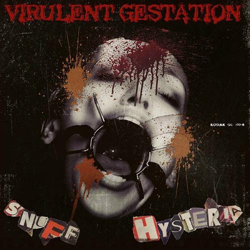 Virulent Gestation – Snuff Hysteria