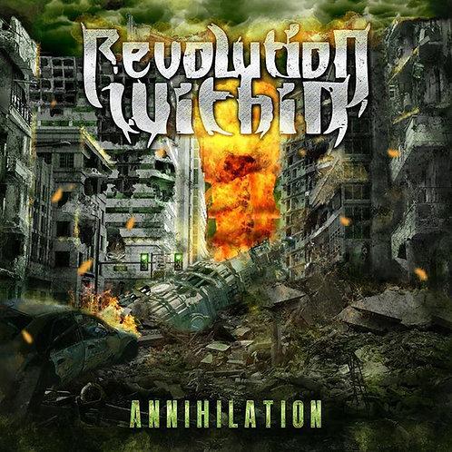 Revolution Within – Annihilation