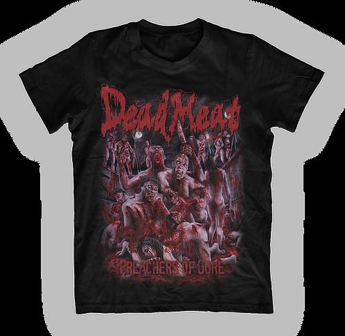 Dead Meat – Preachers of Gore T-Shirt