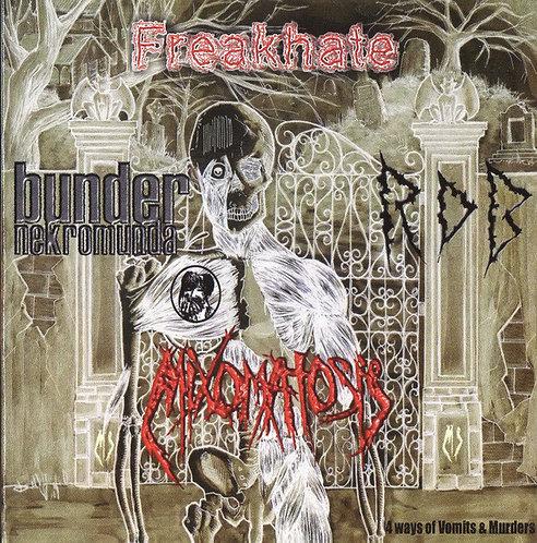 Mixomatosis / RDB / Freakhate / Bunder Nekromunda – 4 Ways of Vomits & Murders