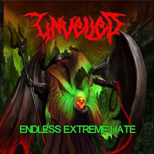 Unveiled – Endless Extreme Hate