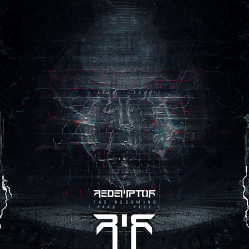 Redemptor – The Becoming (2005-2011)