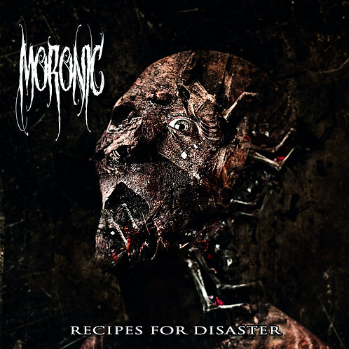 Moronic – Recipes for Disaster