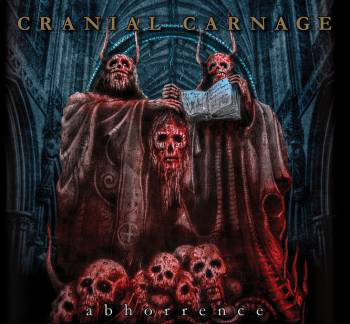 Cranial Carnage ‎– Abhorrence