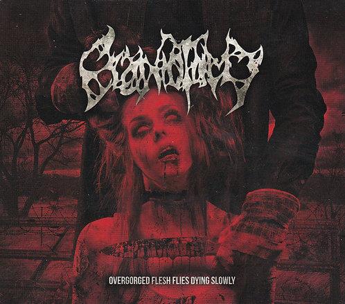 Craniotomy ‎– Overgorged Flesh Flies Dying Slowly