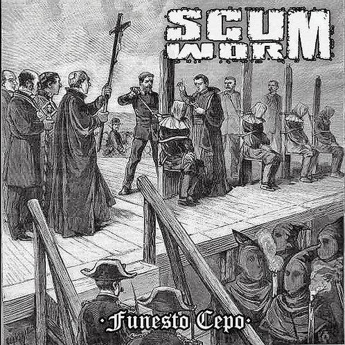 Scumworm – Funesto Cepo
