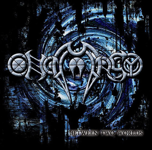 Onomasy – Between Two Worlds