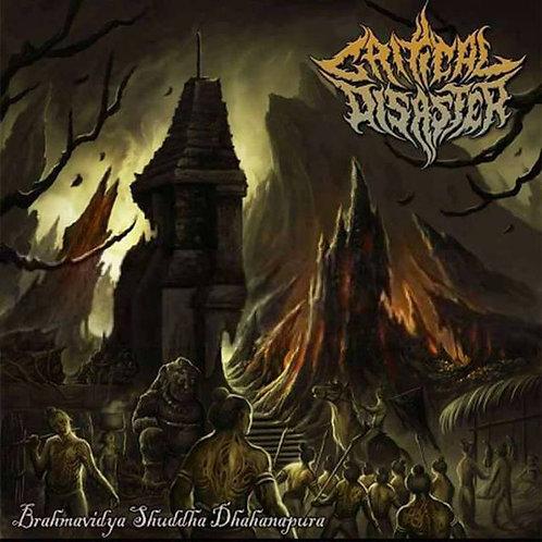 Critical Disaster – Brahmavidya Shuddha Dhahanapura