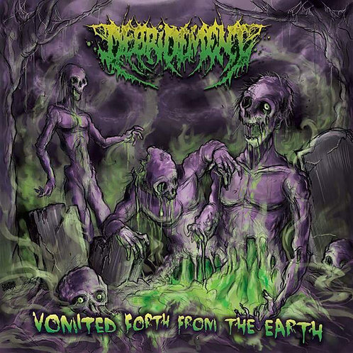 Debridement ‎– Vomited forth from the Earth