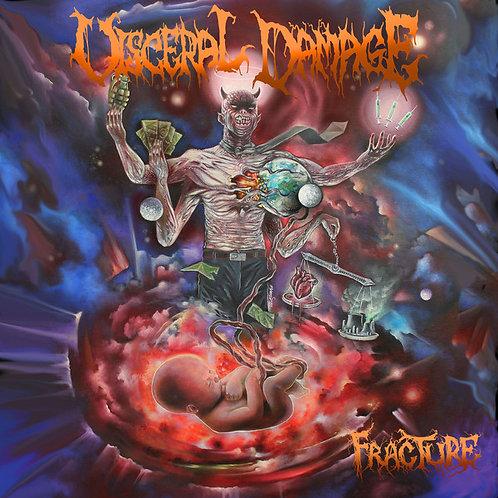 Visceral Damage – Fracture