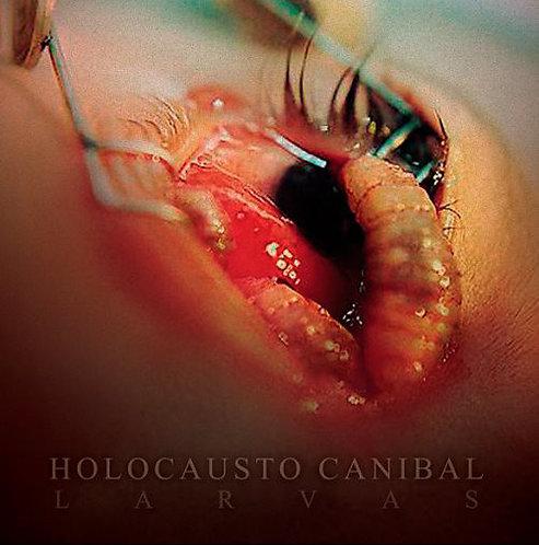 Holocausto Canibal – Larvas
