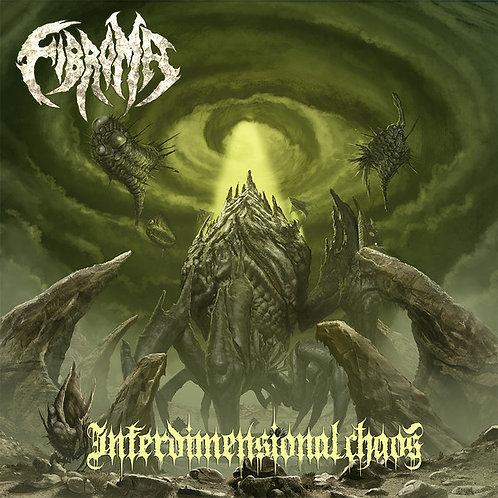 Fibroma – Interdimensional Chaos
