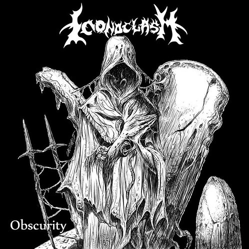 Iconoclasm – Obscurity