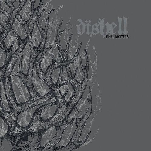 """Dishell – Final Matters (7"""")"""