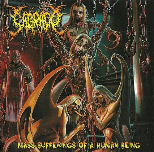 Sagrado – Mass Sufferings of a Human Being