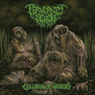 Perversity Denied – Collision of Worlds