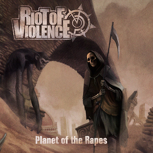 Riot Of Violence – Planet of the Rapes