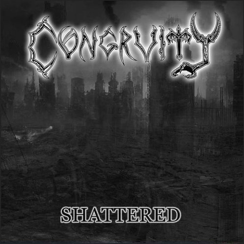 Congruity / Hate Disposal – Shattered / Legacy