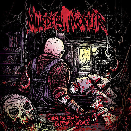 Murder Worker ‎– Where the Scream Becomes Silence