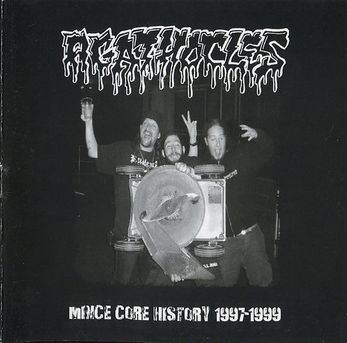 Agathocles ‎– Mince Core History 1997-1999 CD