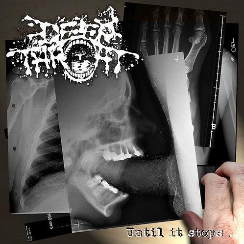 Deep Throat – Until it Stops...
